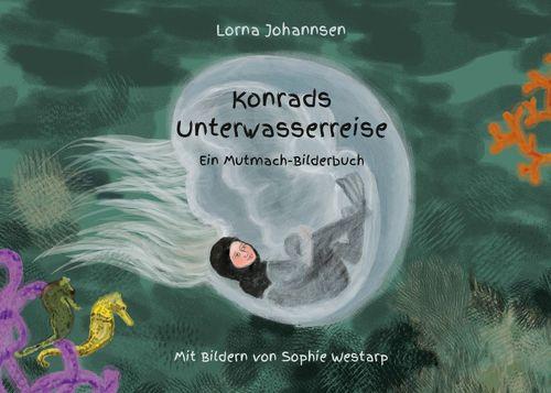 Konrads Unterwasserreise