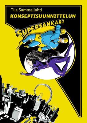 Konseptisuunnittelun supersankari
