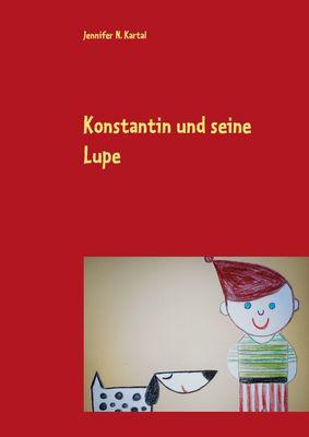 Konstantin und seine Lupe