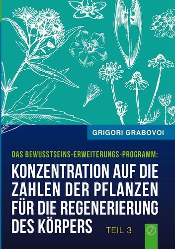 Konzentration auf die Zahlen der Pflanzen für die Regenerierung des Körpers - TEIL 3