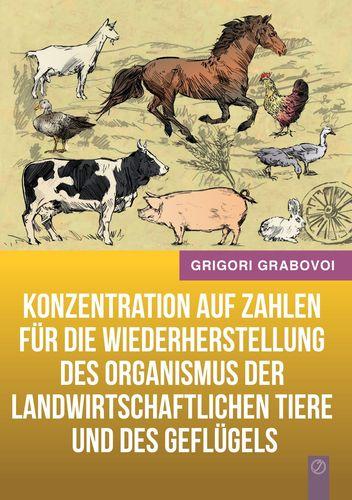 Konzentration auf Zahlen für die Wiederherstellung des Organismus der landwirtschaftlichen Tiere und des Geflügels