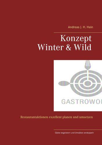 Konzept Winter und Wild