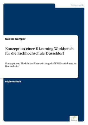 Konzeption einer E-Learning Workbench für die Fachhochschule Düsseldorf