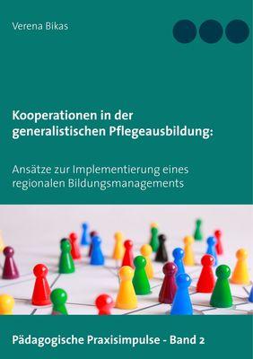 Kooperationen in der generalistischen Pflegeausbildung