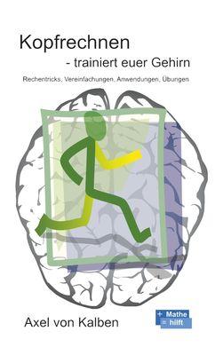 Kopfrechnen - Trainiert euer Gehirn