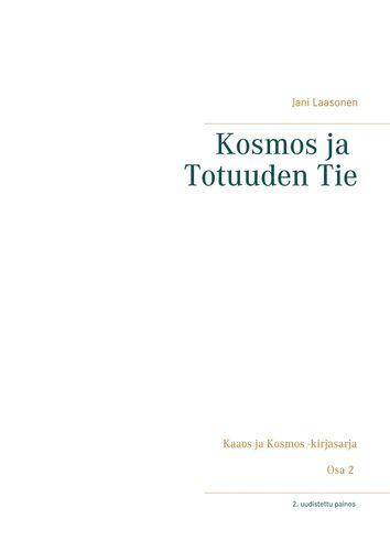Kosmos ja Totuuden Tie