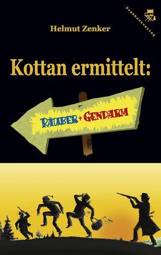 Kottan ermittelt: Räuber und Gendarm