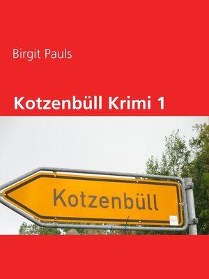 Kotzenbüll Krimi 1