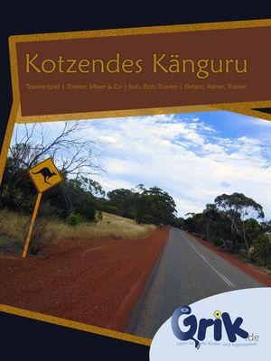 Kotzendes Känguru