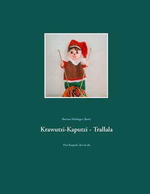 Krawutzi-Kaputzi - Trallala