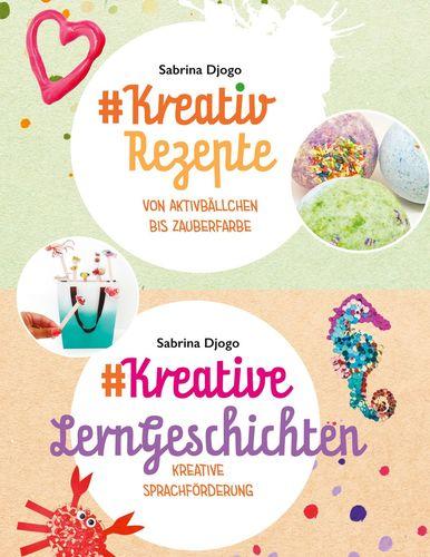 #Kreativ Rezepte & #Kreative LernGeschichten