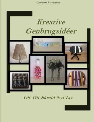 Kreative Genbrugsidéer