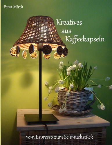 Kreatives aus Kaffeekapseln