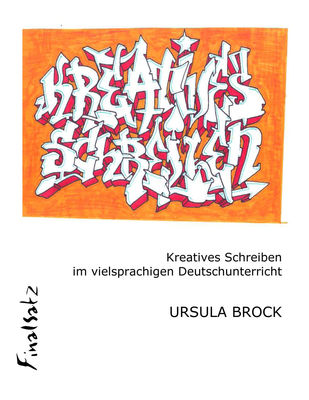 Kreatives Schreiben im vielsprachigen Deutschunterricht
