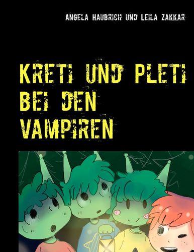 Kreti und Pleti bei den Vampiren