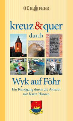 kreuz & quer durch Wyk auf Föhr
