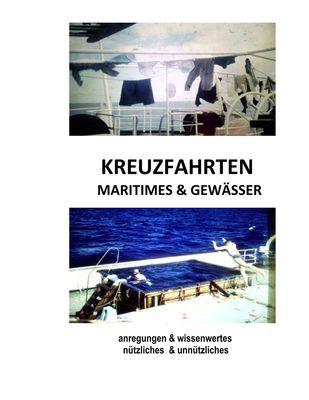 Kreuzfahrten, Maritimes & Gewässer