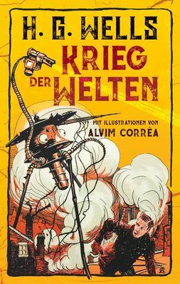 Krieg der Welten. H. G. Wells (Illustrierte Ausgabe)