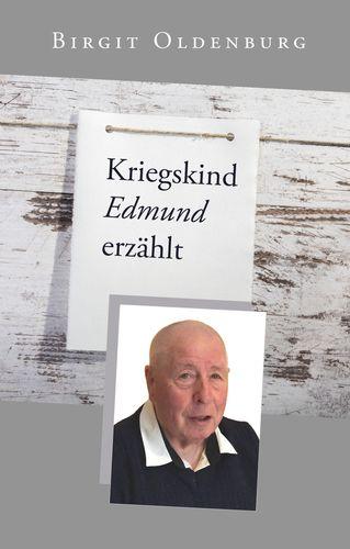 Kriegskind Edmund erzählt