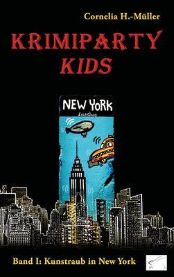 Krimiparty Kids: Kunstraub in New York