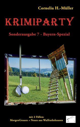 Krimiparty Sonderausgabe 7 Bayern-Spezial