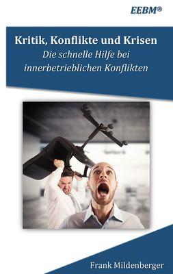 Kritik, Konflikte und Krisen