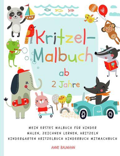 Kritzel Malbuch Ab 2 Jahre Mein Erstes Malbuch Fur Kinder Malen