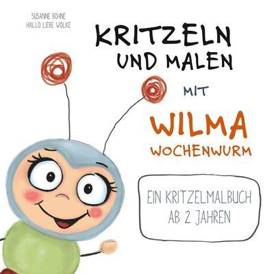 Kritzeln und Malen mit Wilma Wochenwurm