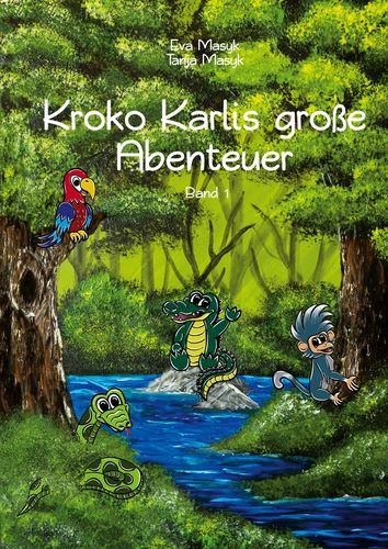 Kroko Karlis große Abenteuer