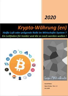 Krypto-Währung(en) - Ein Leitfaden für Insider