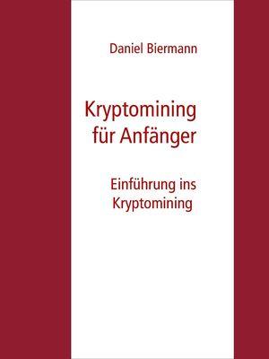 Kryptomining für Anfänger