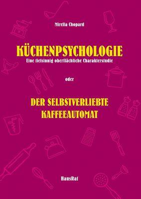 Küchenpsychologie