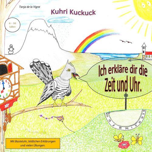 Kuhri Kuckuck erklärt dir die Zeit und Uhr
