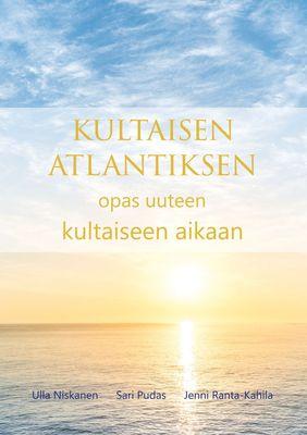 Kultaisen Atlantiksen opas uuteen kultaiseen aikaan
