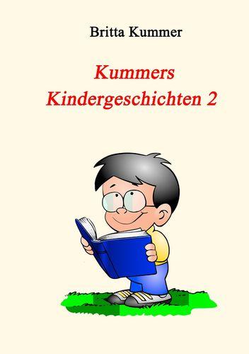 Kummers Kindergeschichten 2