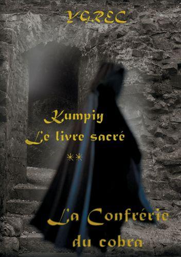 Kumpiy,  le livre sacré - La Confrérie du cobra