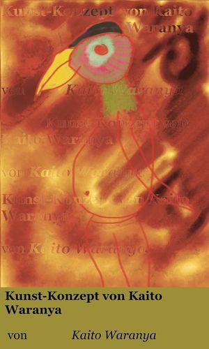 Kunst-Konzept von Kaito Waranya 4