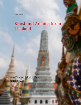 Kunst und Architektur in Thailand