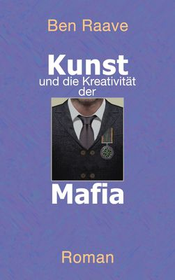 Kunst und die Kreativität der Mafia