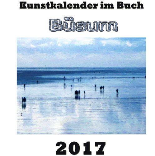 Kunstkalender im Buch - Büsum 2017