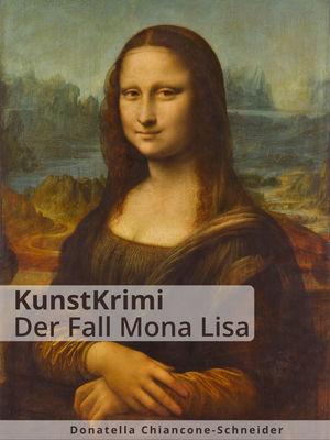 KunstKrimi: Der Fall Mona Lisa