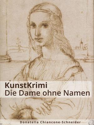 KunstKrimi: Die Dame ohne Namen