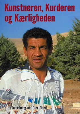 Kunstneren, Kurderen og Kærligheden