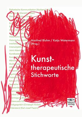 Kunsttherapeutische Stichworte