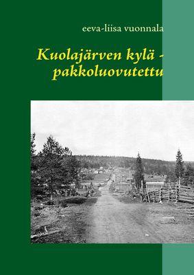 Kuolajärven kylä - pakkoluovutettu