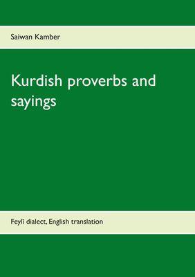 Kurdish proverbs and sayings