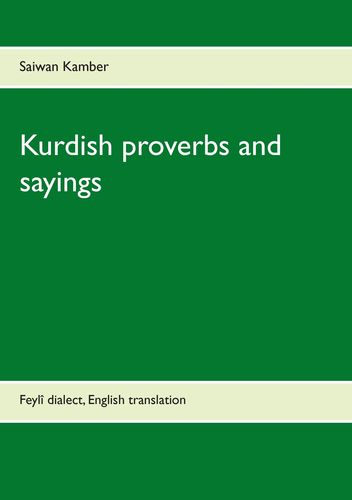 Kurdish proverbs and sayings