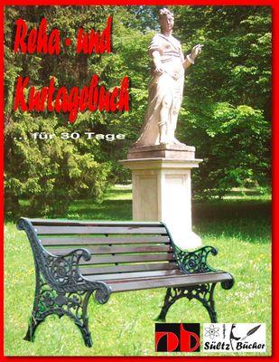 Kurtagebuch - Reha-Tagebuch für 30 Tage