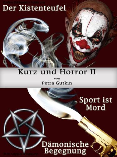 Kurz und Horror II