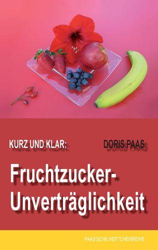 Kurz und klar: Fruchtzucker-Unverträglichkeit
